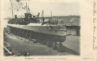 "CPA FRANCE 76 "" Le Havre, Torpilleur "" / TAXE"