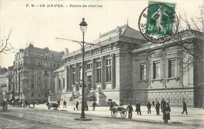 """CPA FRANCE 76 """" Le Havre, palais de justice """""""