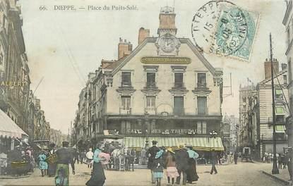 """CPA FRANCE 76 """" Dieppe, place du Puits Salé """""""