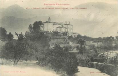 """CPA FRANCE 09 """" Château de Gudanes, près les Cabannes """""""