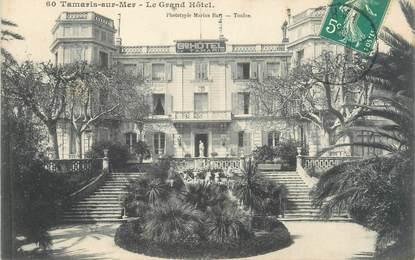 "/ CPA FRANCE 83 ""Tamaris sur Mer, le grand hôtel """