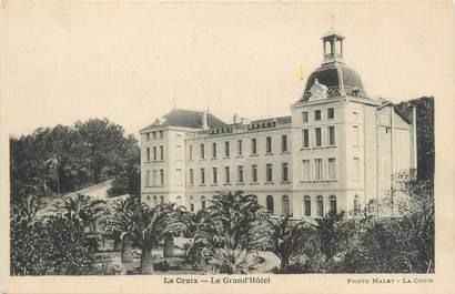 """/ CPA FRANCE 83 """"La Croix, le grand hôtel"""""""