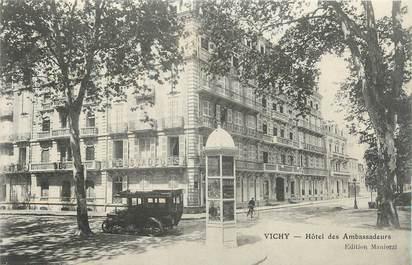 """/ CPA FRANCE 03 """"Vichy, hôtel des ambassadeurs"""" / AUTOMOBILE"""