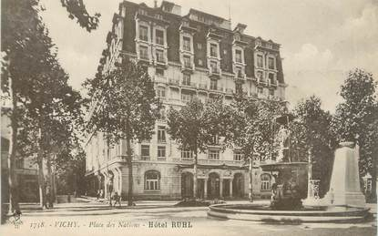 "/ CPA FRANCE 03 ""Vichy, place des Nations, hôtel Ruhl"""