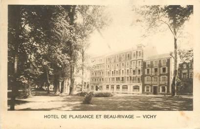 """/ CPA FRANCE 03 """"Vichy, hôtel de plaisance et beau rivage"""""""