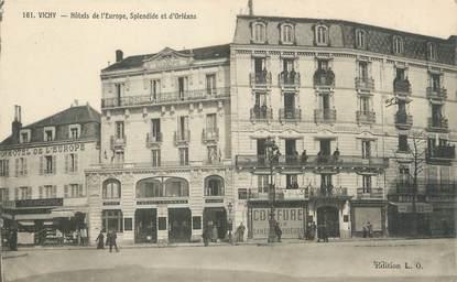 """/ CPA FRANCE 03 """"Vichy, hôtel de l'Europe, splendide et d'Orléans"""""""