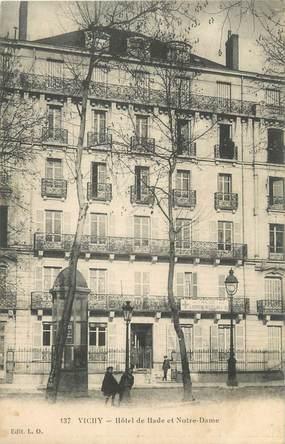 """/ CPA FRANCE 03 """"Vichy, hôtel de Bade et Notre Dame"""""""