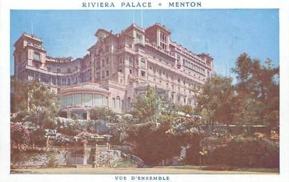 "/ CPA FRANCE 06 ""Menton, Hôtel Riviera Palace"""