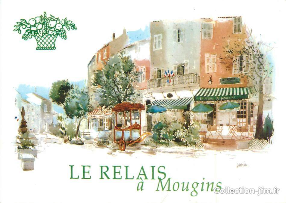 Cpsm france mougins restaurant le relais 06 alpes for Le jardin mougins restaurant