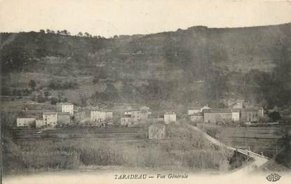 """/ CPA FRANCE 83 """"Taradeau, vue générale"""""""