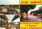 "30 Gard CPSM FRANCE 30 ""Le Grau du Roi, camping La Marine"""