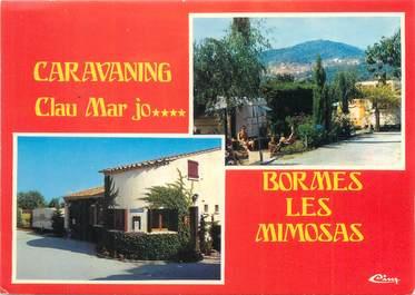 "/ CPSM FRANCE 83 ""Bormes Les Mimosas, caravaning Clau Mar Jo"" / CAMPING"