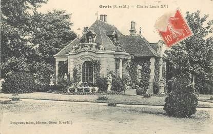 """CPA FRANCE 77 """"Gretz, Chalet Louis XVI"""""""