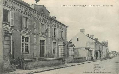 """CPA FRANCE 77 """"Machault, la mairie"""""""