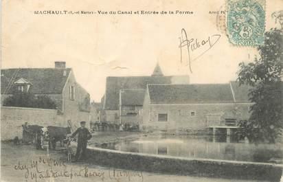 """CPA FRANCE 77 """"Machault, le canal et l""""entrée de la ferme"""""""