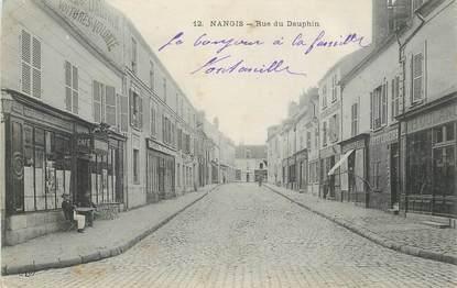 "CPA FRANCE 77 ""Nangis, rue du Dauphin"""