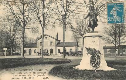 """CPA FRANCE 77 """"Brie Comte Robert, la gare et le monument aux morts"""""""