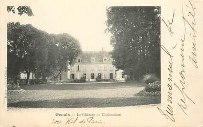 """CPA FRANCE 77 """"Gouaix, le chateau de Chalmoison"""""""