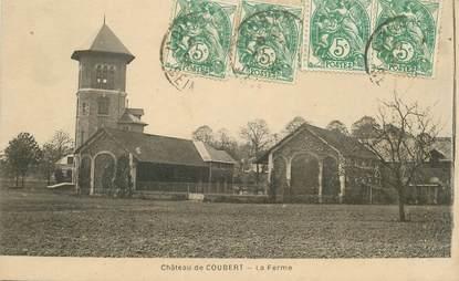 """CPA FRANCE 77 """"Chateau de Coubert, la ferme"""""""
