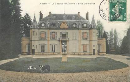 """CPA FRANCE 77 """"Annet, le chateau de Louche"""""""