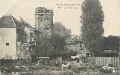 """CPA FRANCE 93 """"Saint Ouen, la tour Mahu"""""""