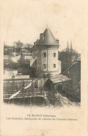 """CPA FRANCE 93 """"Le Raincy historique, les tourelles, ancien château"""""""