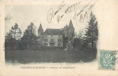 """CPA FRANCE 47 """"Verteuil d'Agenais, château de Roquepiquet"""""""