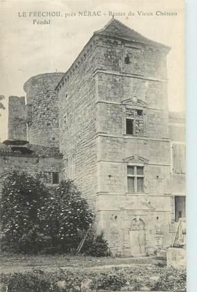 """CPA FRANCE 47 """"Le Fréchou près Nerac, restes du vieux château Féodal"""""""