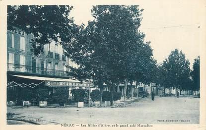 """CPA FRANCE 47 """"Nérac, les allées d'Albret et le grand café Marcadieu"""""""