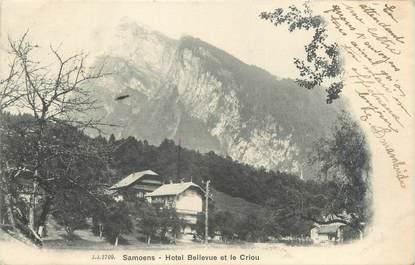 """CPA FRANCE 74 """"Samoëns, hôtel Bellevue et le Criou"""""""