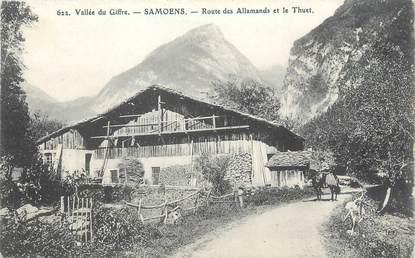 """CPA FRANCE 74 """"Samoëns, route des Allamands et le Thuet"""""""