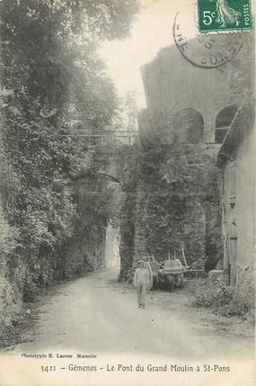 """/ CPA FRANCE 13 """"Géménos, le pont du grand moulin à Saint Pons"""""""