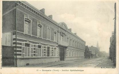 "CPA FRANCE 59 ""Somain, institut ophtalmique"""