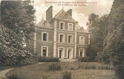 """CPA FRANCE 76 """"Forges les Eaux, le château du Guide"""""""