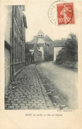 "CPA FRANCE 91 ""Igny, rue de l'Eglise"""