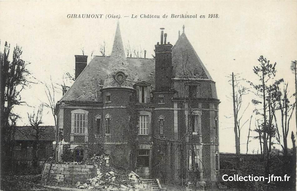 Cpa france 60 giraumont le ch teau de berthinval en 1918 for Liste communes oise