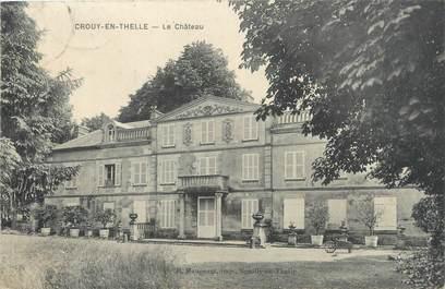 """CPA FRANCE 60 """"Crouy en Thelle, le château"""""""