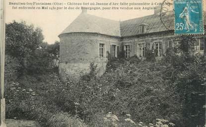 """CPA FRANCE 60 """"Beaulieu les Fontaines, château fort"""" / JEANNE D'ARC"""