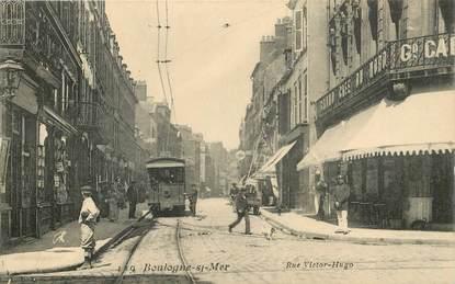 """CPA FRANCE 62 """"Boulogne sur Mer, rue Victor Hugo"""""""