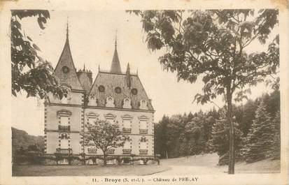 "CPA FRANCE 71 ""Broye, Chateau de Prelay"""