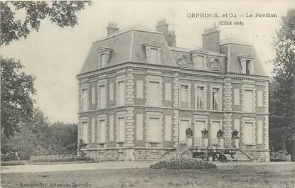 "CPA FRANCE 78 ""Orphin, le pavillon"""