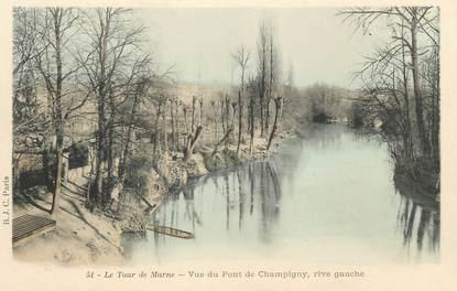 """CPA FRANCE 94 """"Le tour de Marne, vue du pont de Champigny"""""""