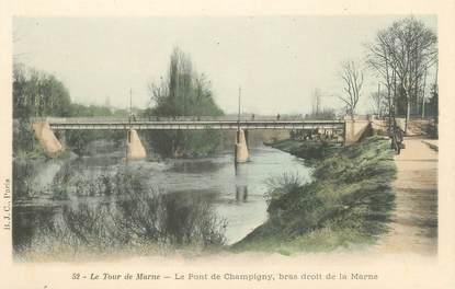 """CPA FRANCE 94 """"Le tour de Marne, le pont de Champigny"""""""