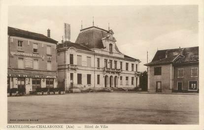 """CPA FRANCE 01 """"Chatillon sur Chalaronne, Hôtel de Ville """""""