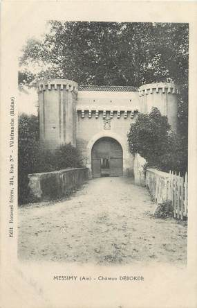 """CPA FRANCE 01 """"Messimy, Château Deborde"""""""