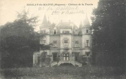 """CPA FRANCE 53 """"Meslay du Maine, château de la Touche"""""""