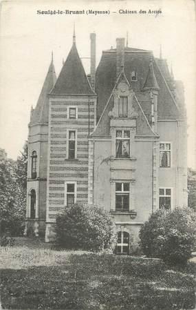 """CPA FRANCE 53 """"Soulgé Le Bruant, château des Arcies"""""""