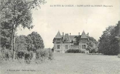 """CPA FRANCE 53 """"La Hutte de Curécy, Saint Loup du Dorat"""""""