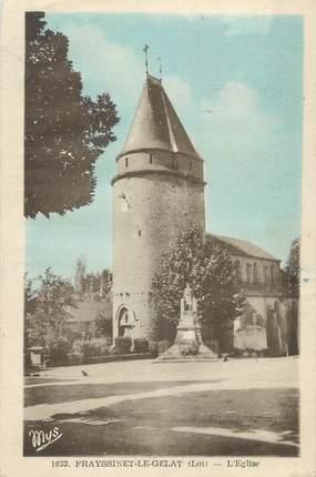 """CPA FRANCE 46 """"Frayssinet Le Gélat, l'église"""""""