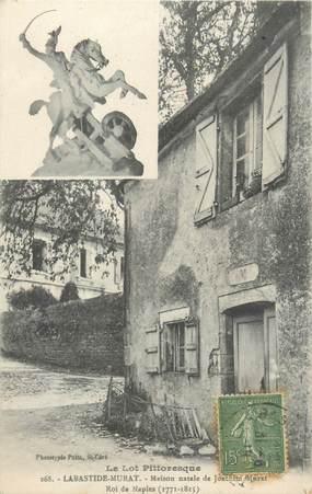 "CPA FRANCE 46 ""Labastide Murat, maison natale de Joachim Murat"""